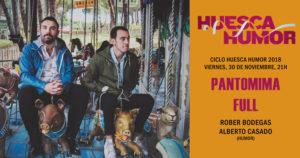 HUESCA HUMOR · PANTOMIMA FULL @ TEATRO OLIMPIA
