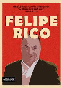FELIPE RICO: 25 AÑOS DE ESPECTÁCULO @ TEARO OLIMPIA