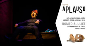 CLUB APALUSO · ULTRAMARINOS DE LUCAS: ROMEO & JULIET @ TEATRO OLIMPIA